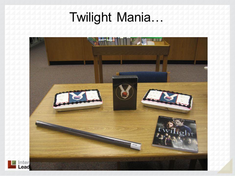 Twilight Mania…