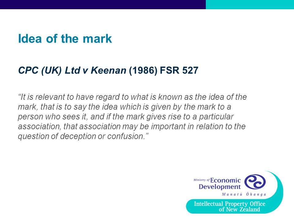 Idea of the mark CPC (UK) Ltd v Keenan (1986) FSR 527