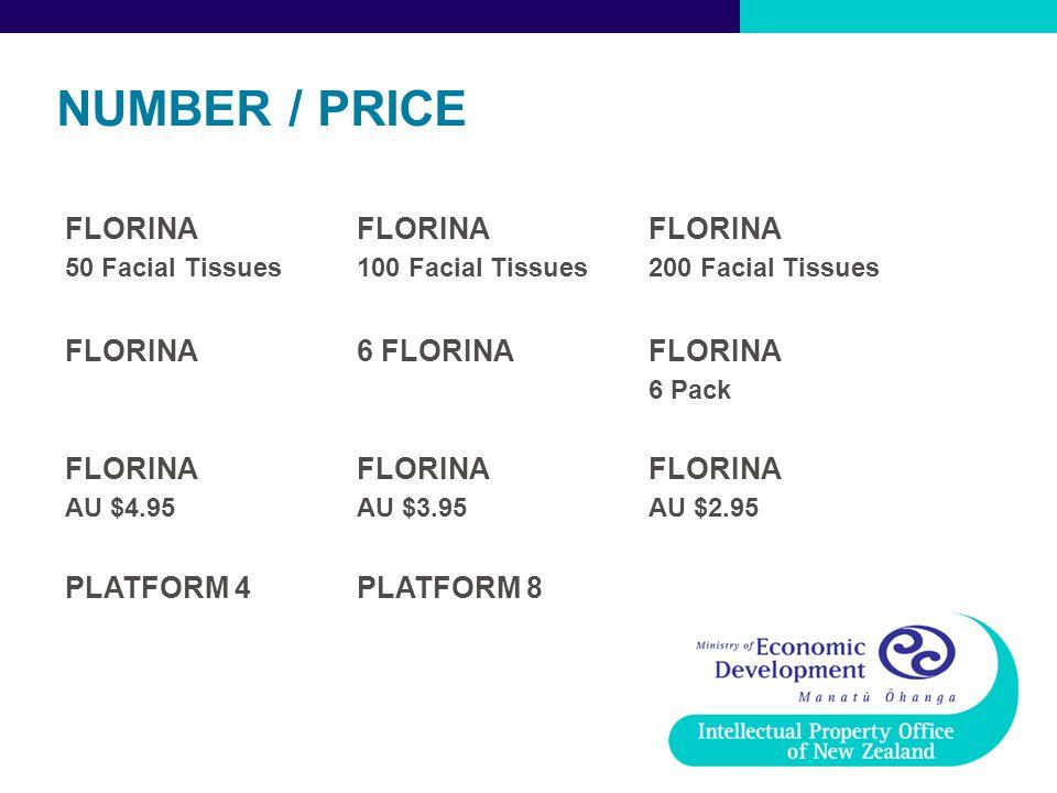 NUMBER / PRICE FLORINA 6 FLORINA PLATFORM 4 PLATFORM 8