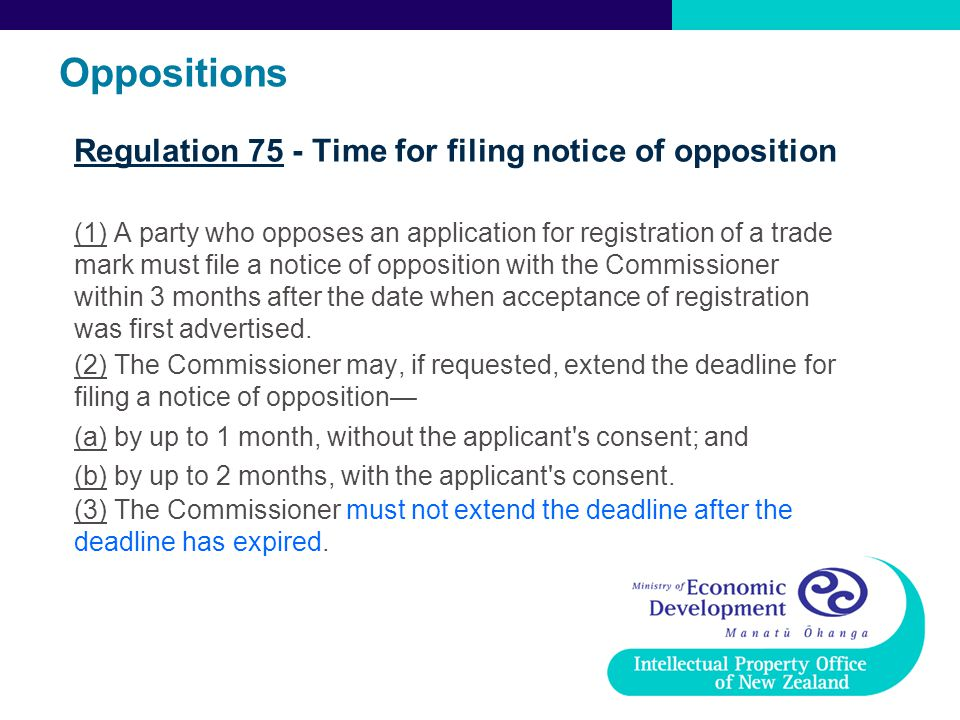 Oppositions Regulation 75 - Time for filing notice of opposition