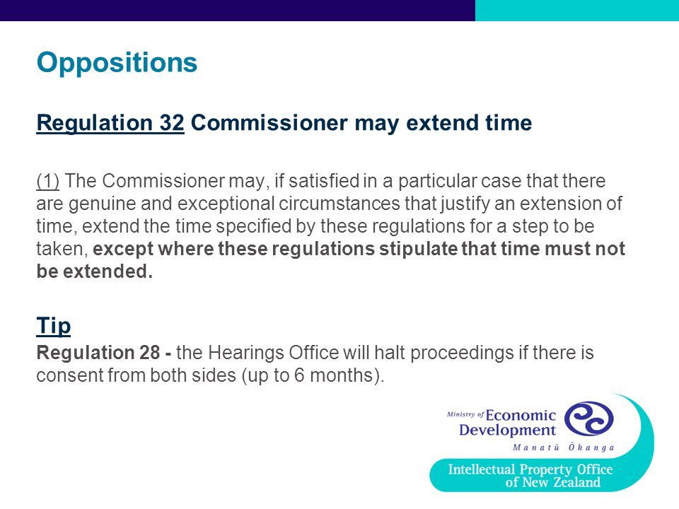 Oppositions Regulation 32 Commissioner may extend time Tip