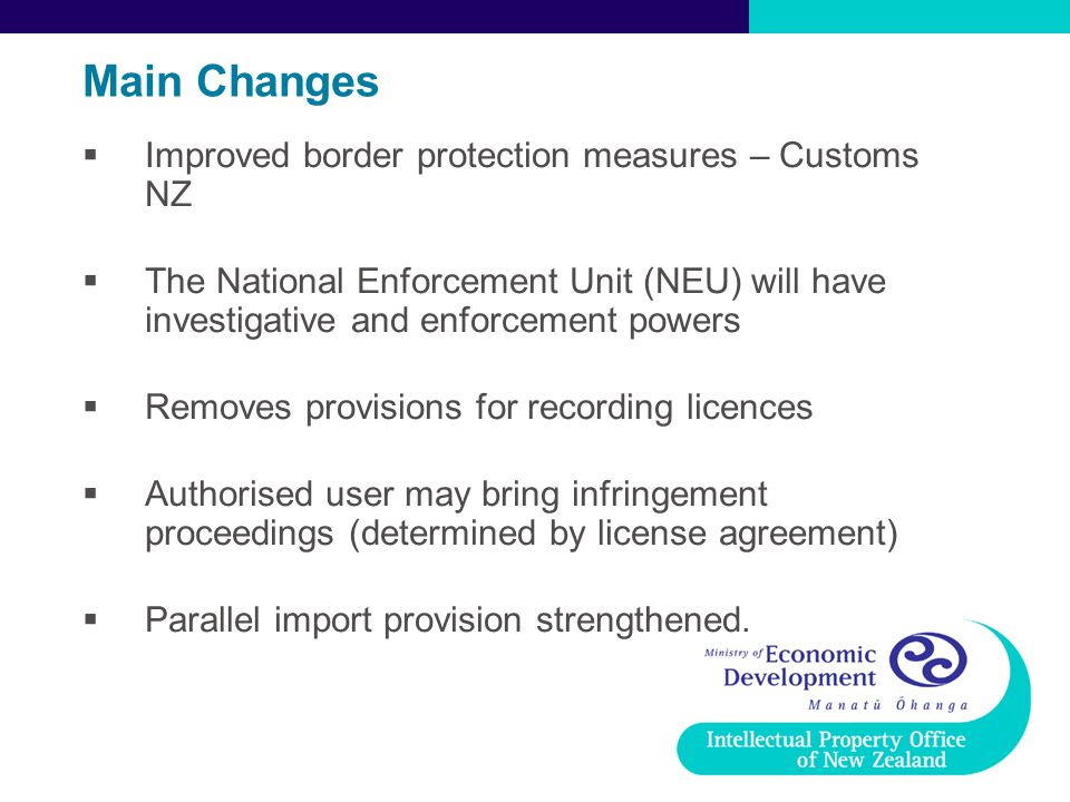 Main Changes Improved border protection measures – Customs NZ