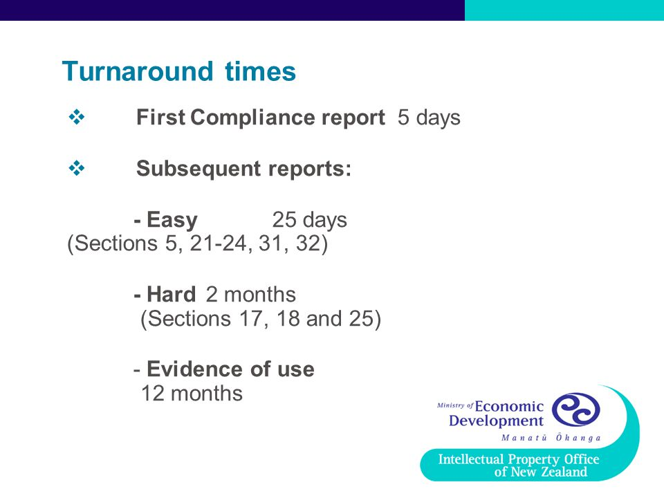 Turnaround times First Compliance report 5 days Subsequent reports: