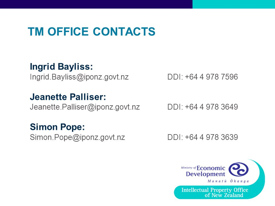 TM OFFICE CONTACTS Ingrid Bayliss: Jeanette Palliser: Simon Pope: