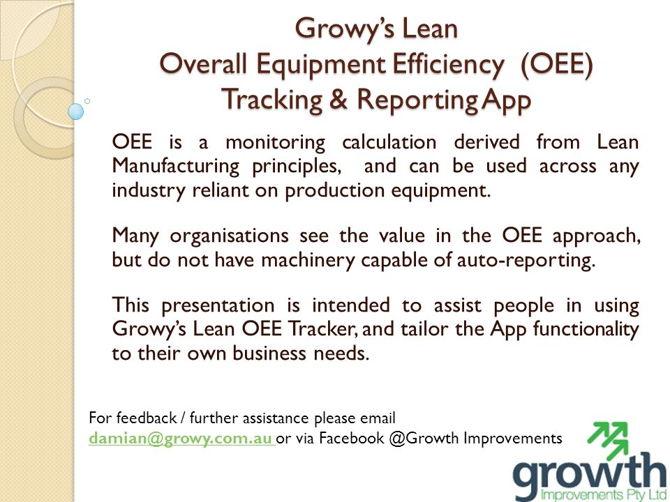 Growy's Lean Overall Equipment Efficiency (OEE) Tracking & Reporting App
