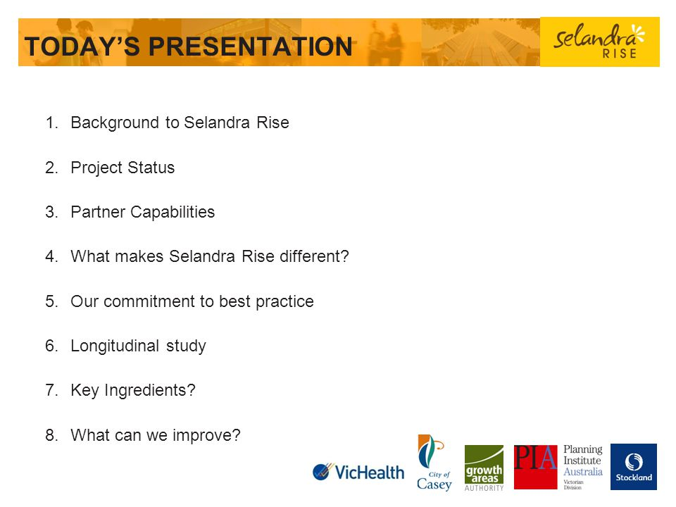 TODAY'S PRESENTATION Background to Selandra Rise Project Status