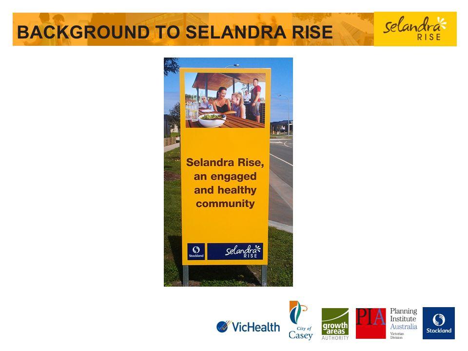 BACKGROUND TO SELANDRA RISE