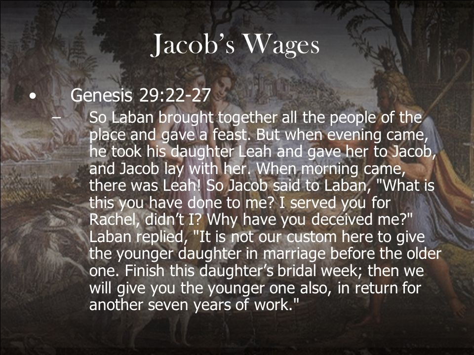 Jacob's Wages Genesis 29:22-27