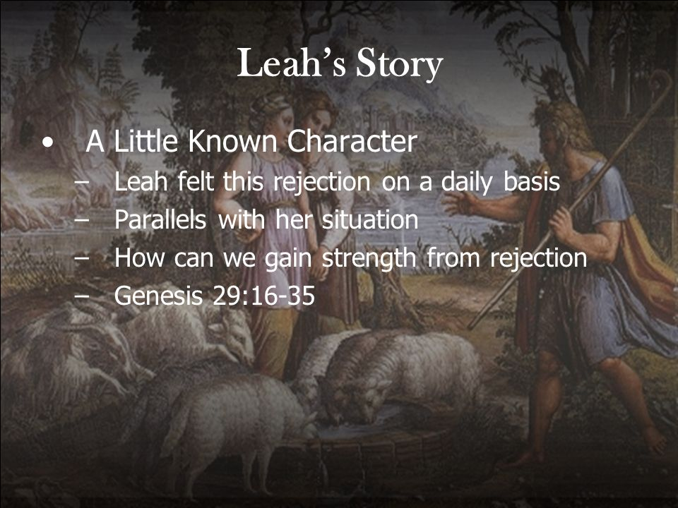 Leah's Story A Little Known Character