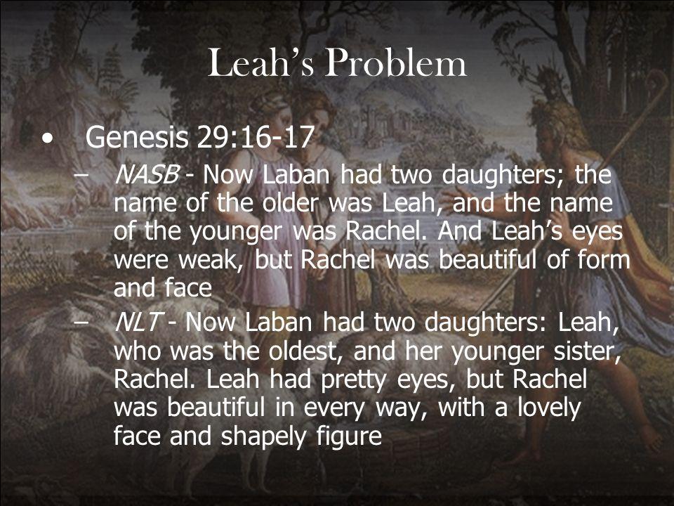 Leah's Problem Genesis 29:16-17