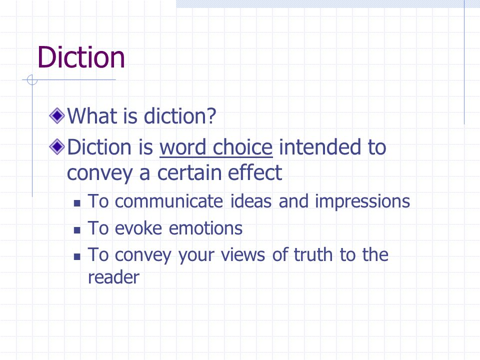 Diction What is diction