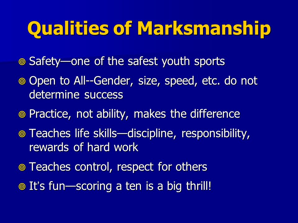 Qualities of Marksmanship