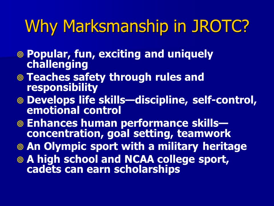 Why Marksmanship in JROTC