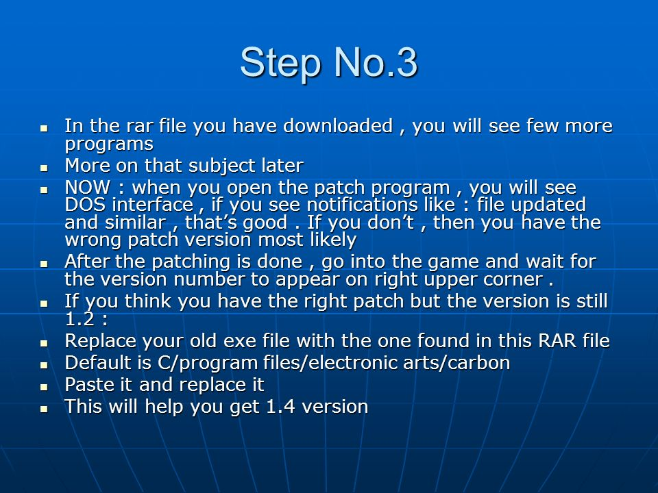 Step No.3 In the rar file you have downloaded , you will see few more programs. More on that subject later.