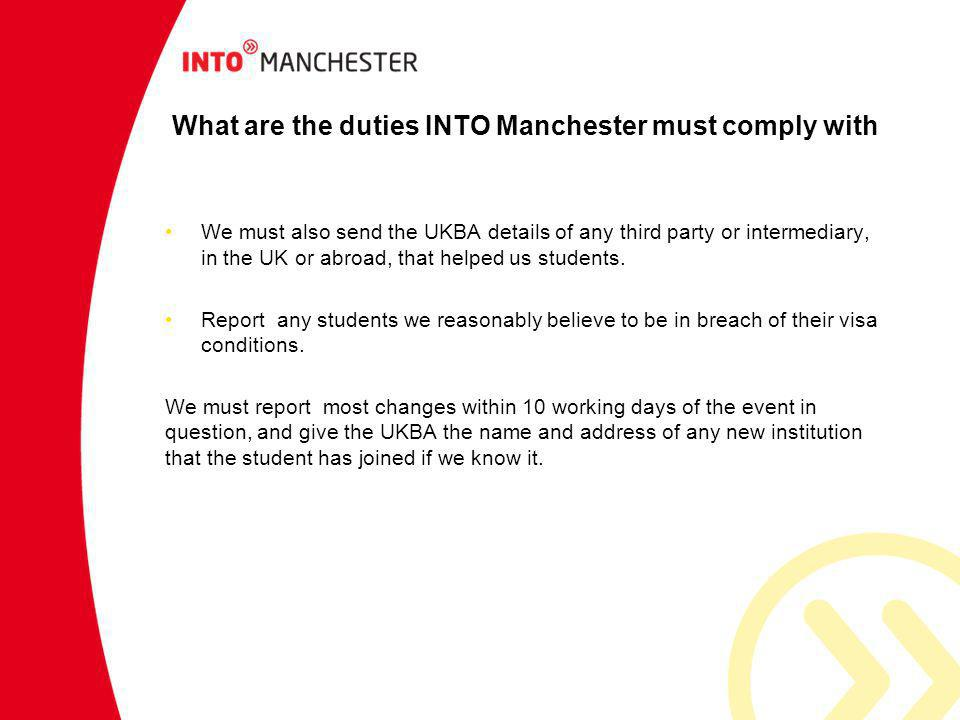 What are the duties INTO Manchester must comply with