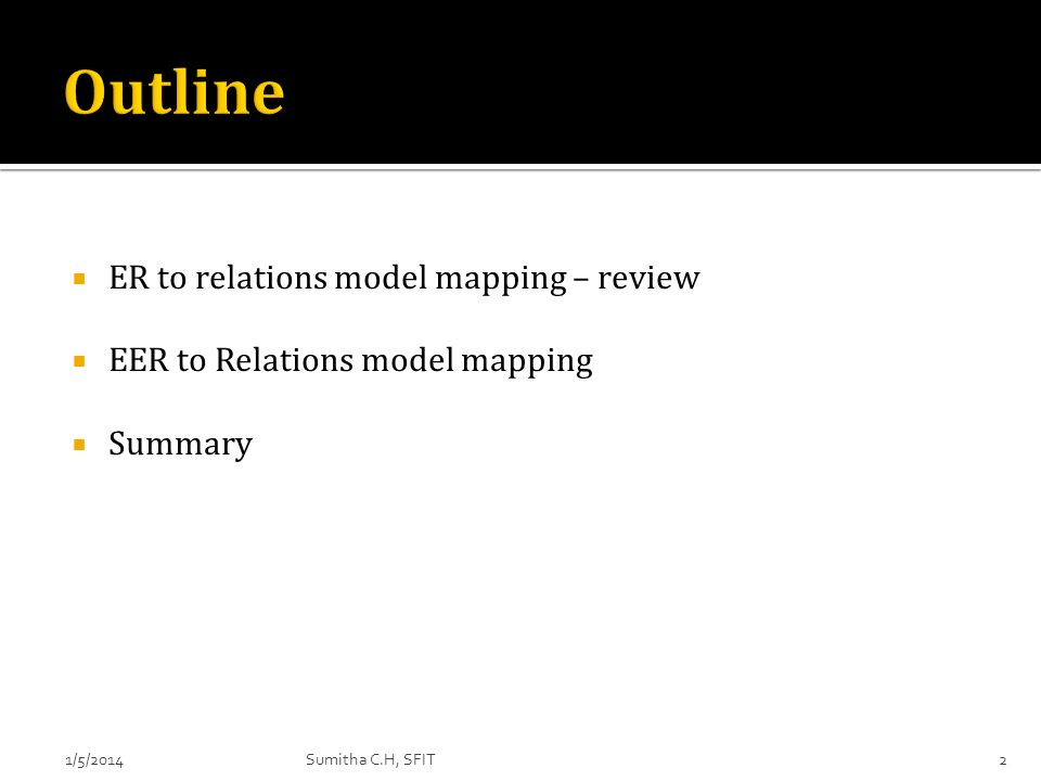 Outline ER to relations model mapping – review