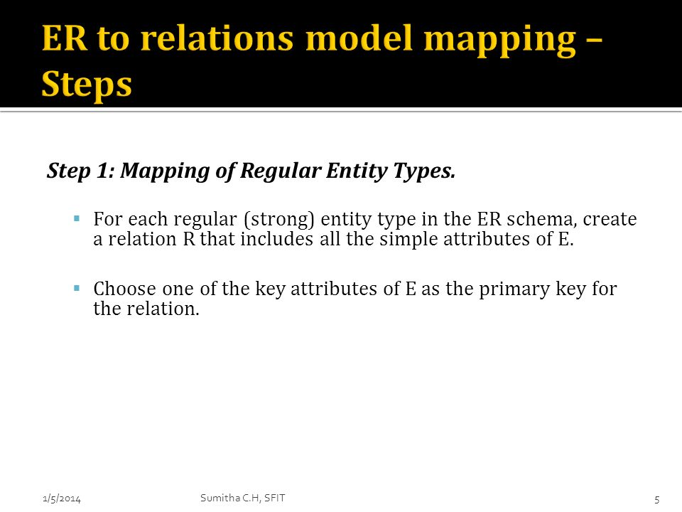 ER to relations model mapping – Steps