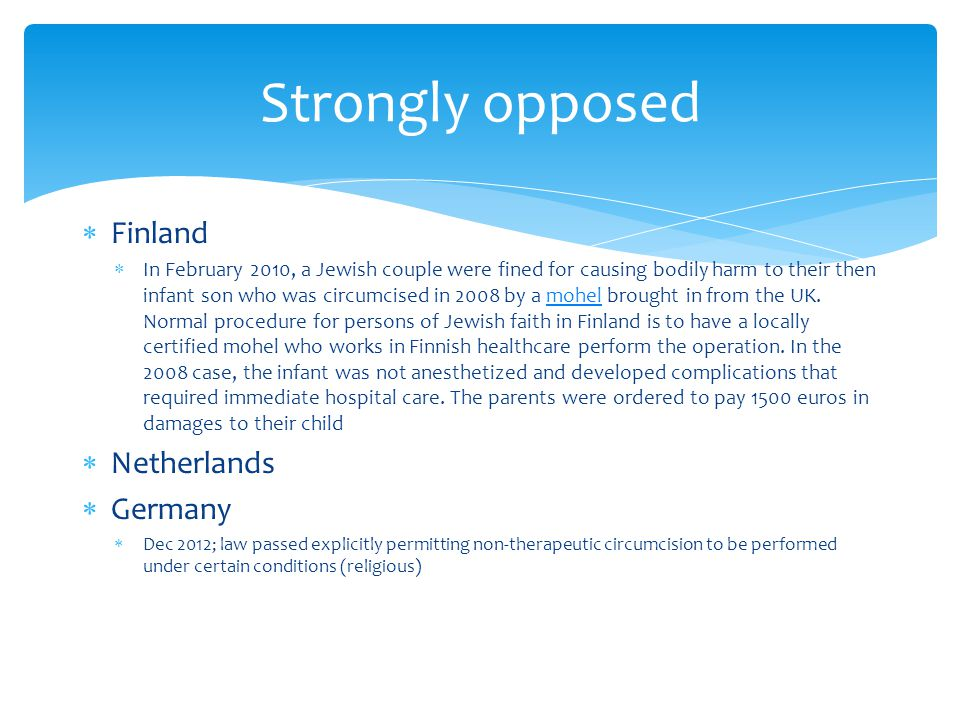 Strongly opposed Finland Netherlands Germany