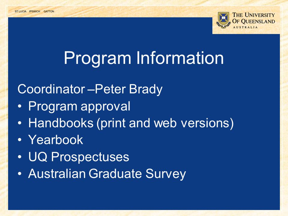 Program Information Coordinator –Peter Brady Program approval