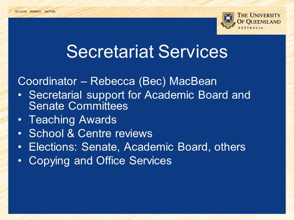 Secretariat Services Coordinator – Rebecca (Bec) MacBean