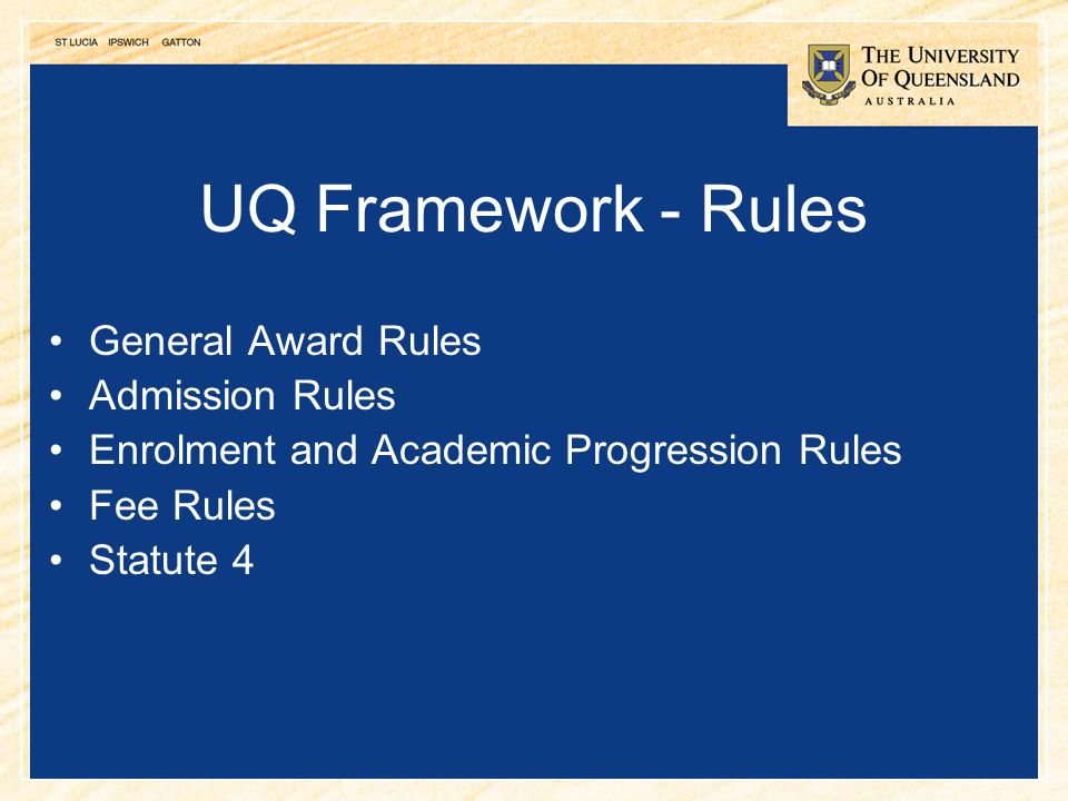 UQ Framework - Rules General Award Rules Admission Rules