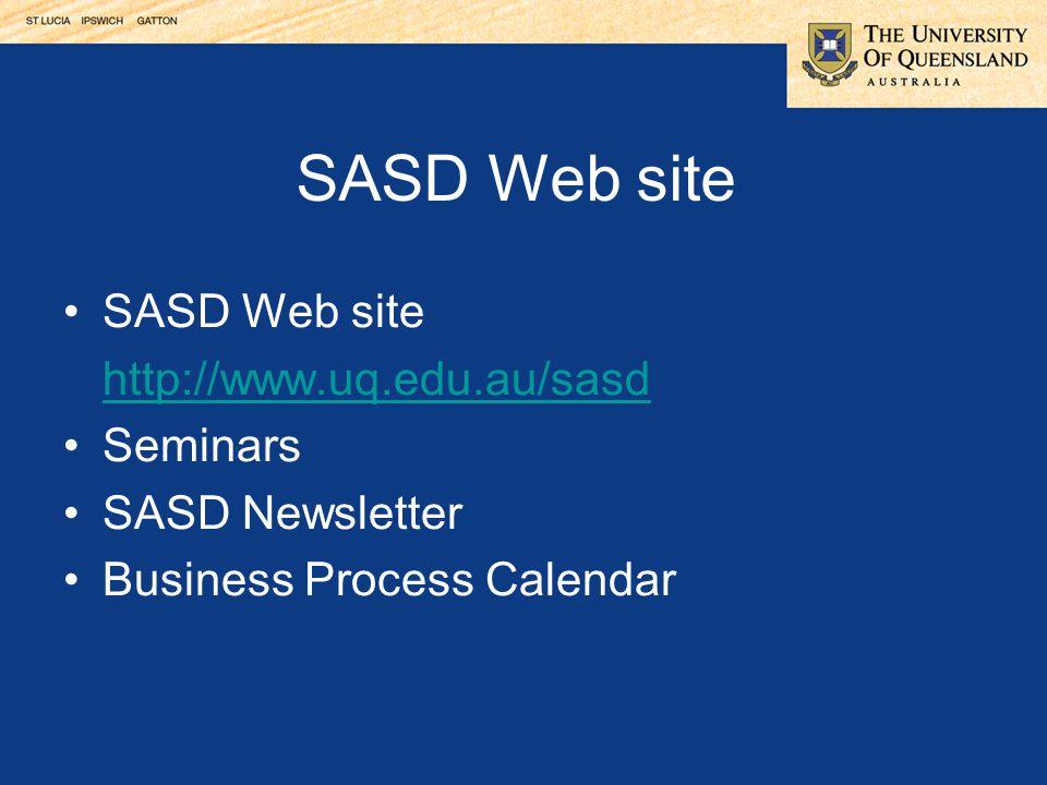 SASD Web site SASD Web site http://www.uq.edu.au/sasd Seminars
