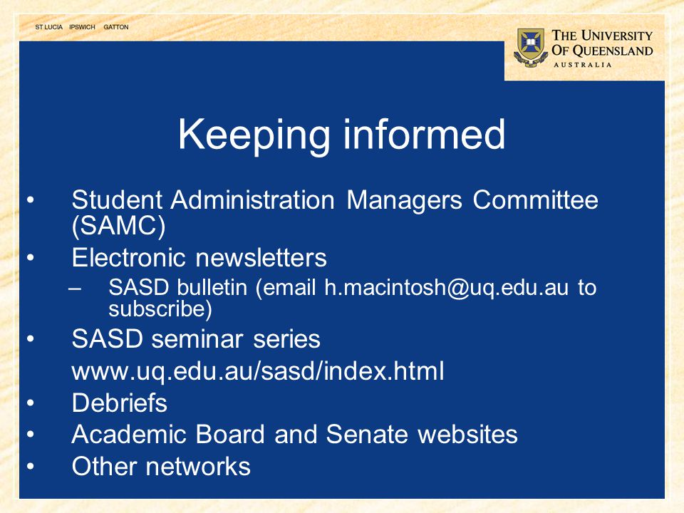 Keeping informed Student Administration Managers Committee (SAMC)