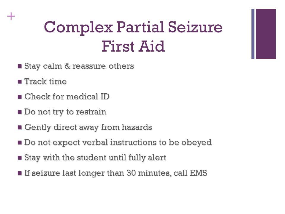 Complex Partial Seizure First Aid