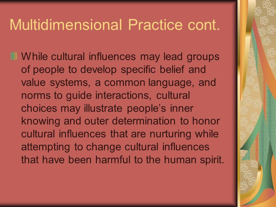 Multidimensional Practice cont.