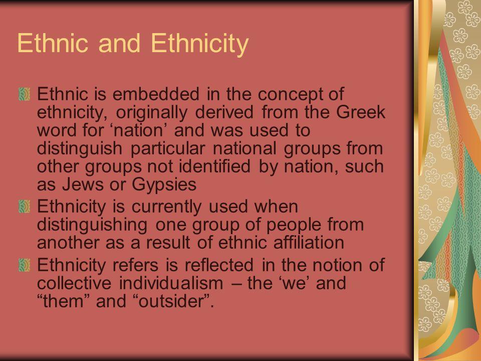 Ethnic and Ethnicity
