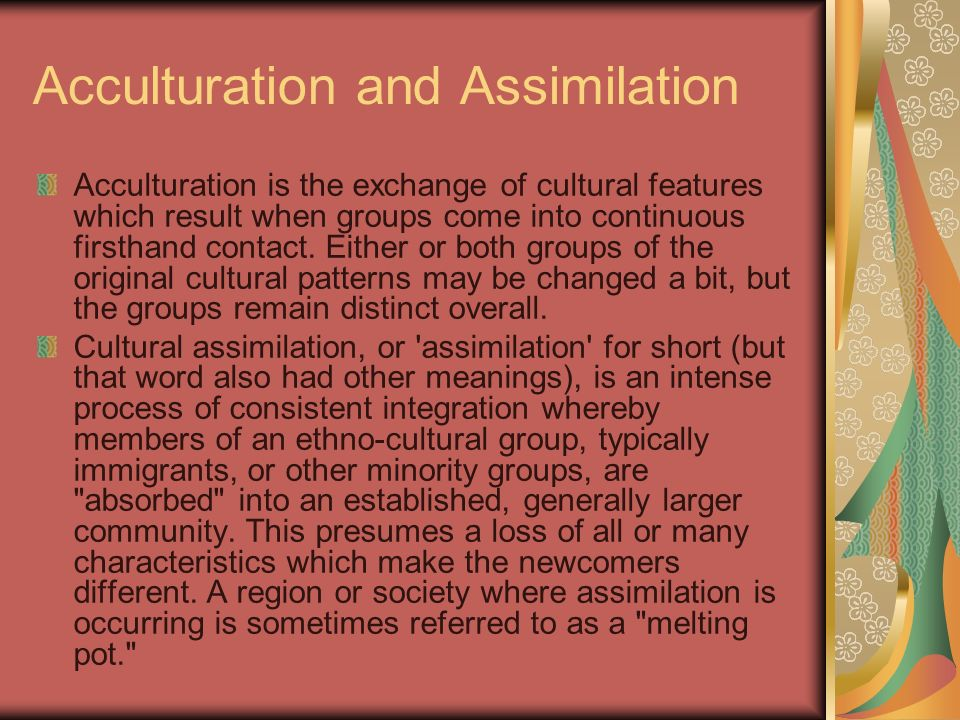 Acculturation and Assimilation