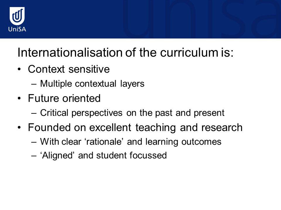 Internationalisation of the curriculum is: