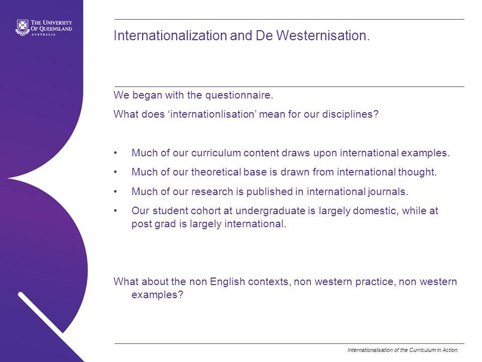 Internationalization and De Westernisation.