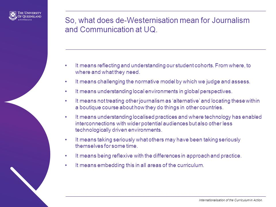So, what does de-Westernisation mean for Journalism and Communication at UQ.