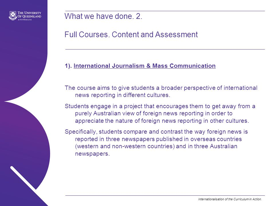 What we have done. 2. Full Courses. Content and Assessment