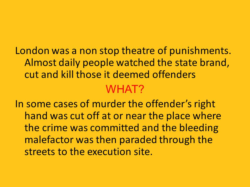 London was a non stop theatre of punishments