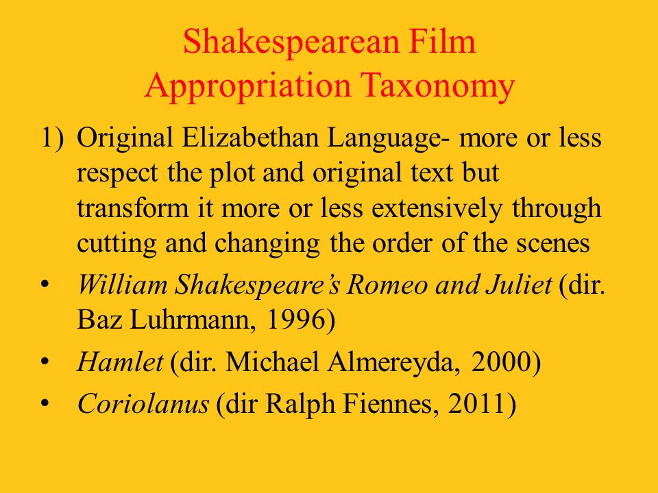 Shakespearean Film Appropriation Taxonomy