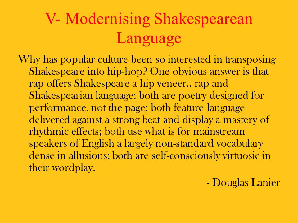 V- Modernising Shakespearean Language