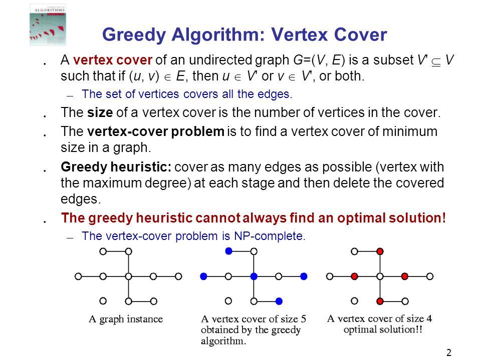 Greedy Algorithm: Vertex Cover
