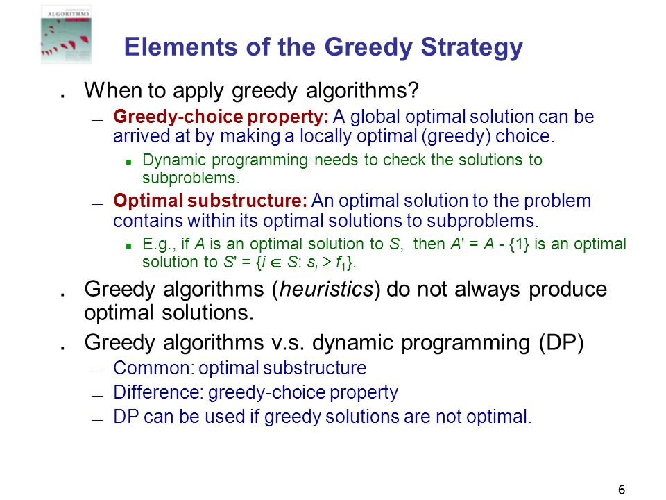 Elements of the Greedy Strategy