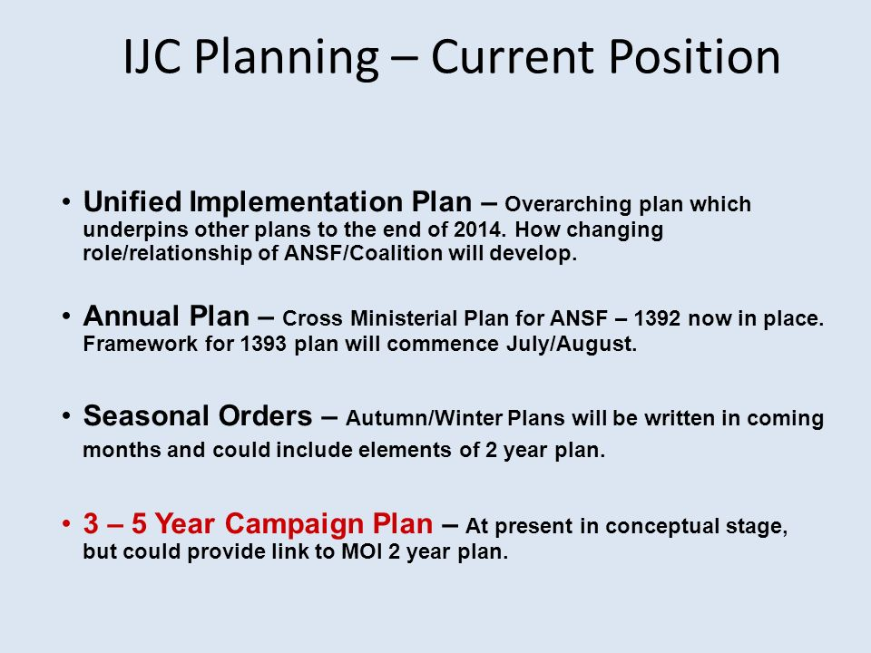 IJC Planning – Current Position