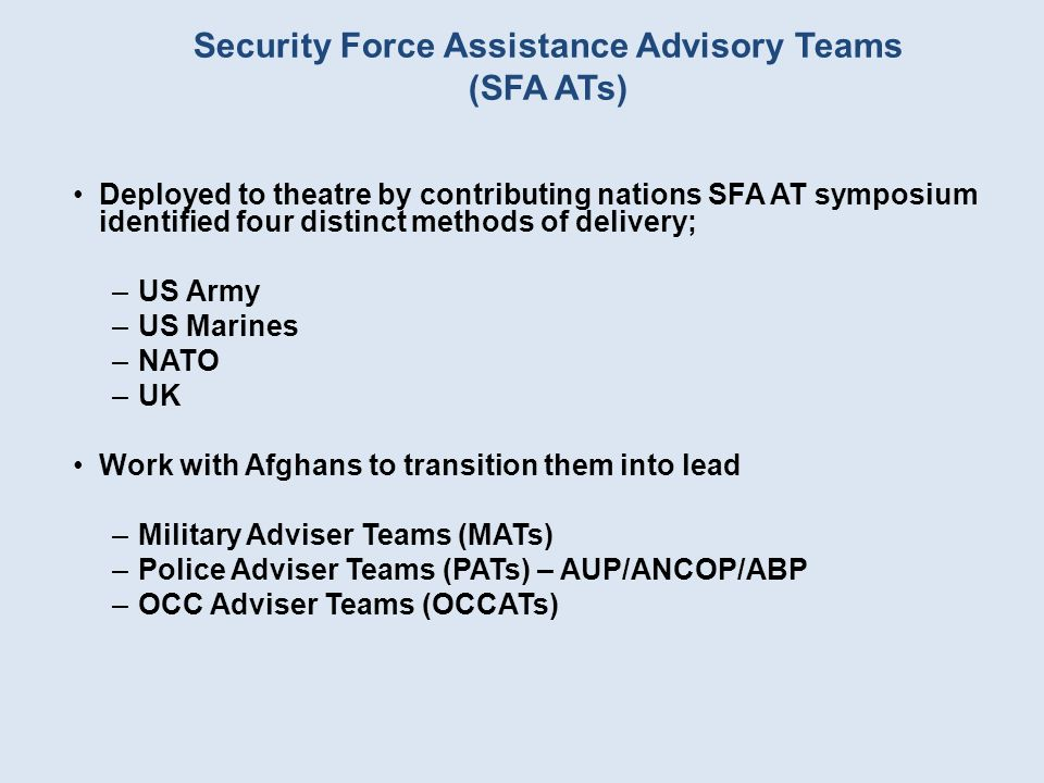 Security Force Assistance Advisory Teams (SFA ATs)