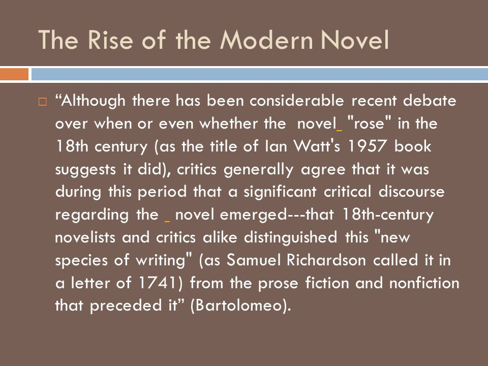 The Rise of the Modern Novel