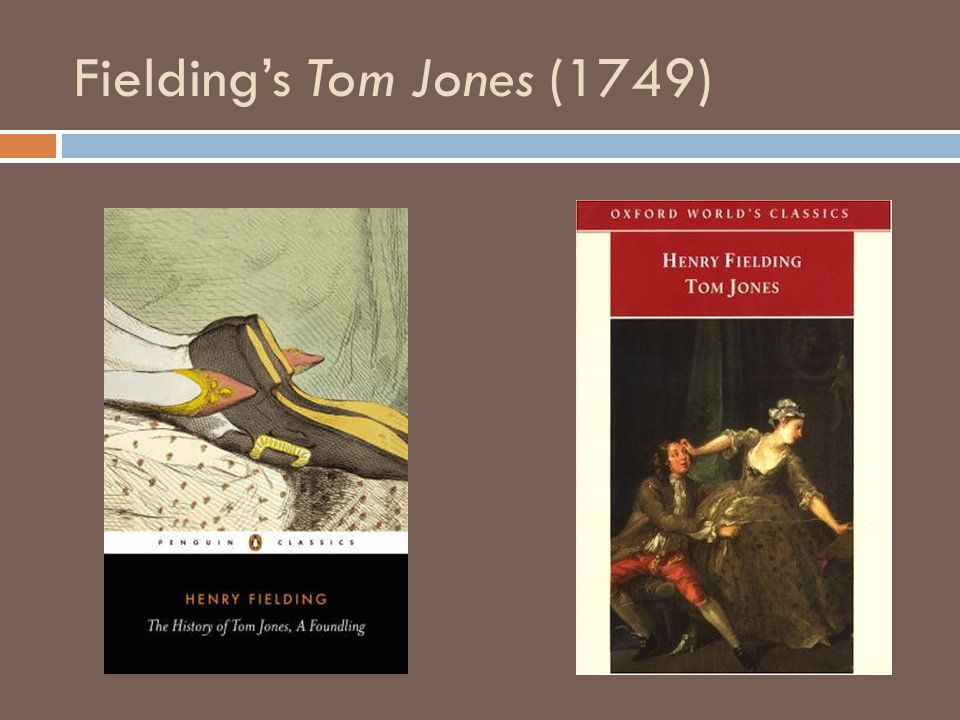 Fielding's Tom Jones (1749)