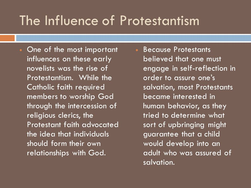 The Influence of Protestantism