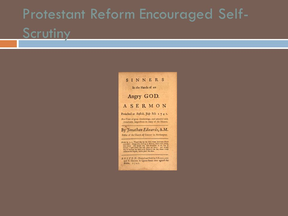 Protestant Reform Encouraged Self-Scrutiny
