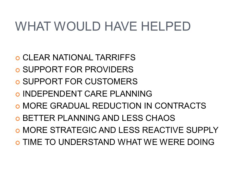 WHAT WOULD HAVE HELPED CLEAR NATIONAL TARRIFFS SUPPORT FOR PROVIDERS