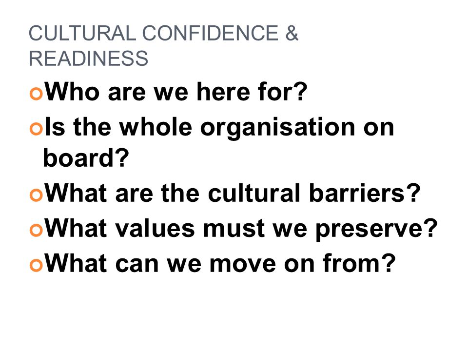 CULTURAL CONFIDENCE & READINESS