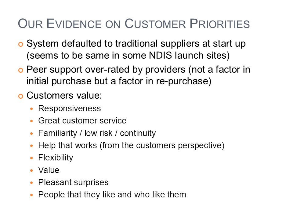 Our Evidence on Customer Priorities