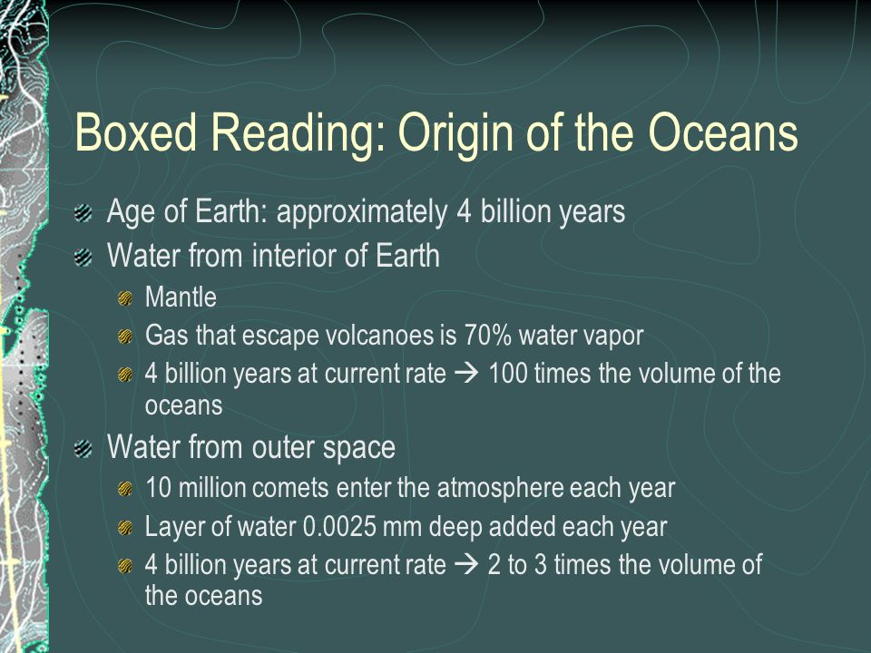 Boxed Reading: Origin of the Oceans